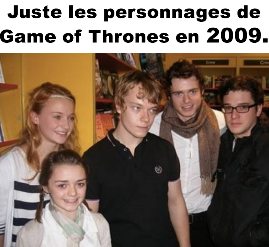 Game of Thrones en 2009 .