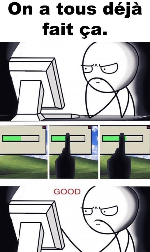 Quand tu télécharges un nouveau jeu!