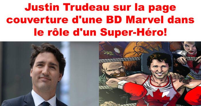 Justin Trudeau sur la page couverture d'une BD Marvel dans le rôle d'un Super-Héro!