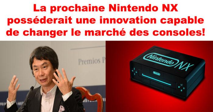 Miyamoto a dit que la Nintendo NX posséderait une innovation capable de changer le marché des consoles!