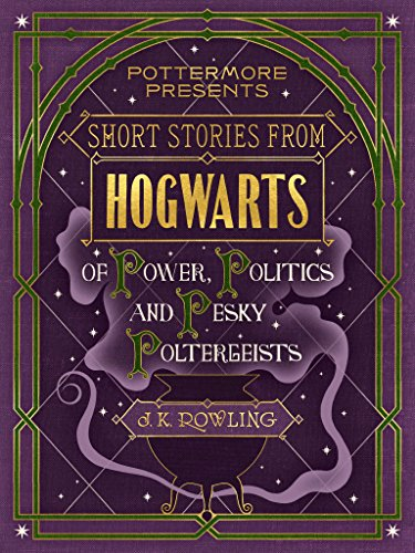 Short-Stories-from-Hogwarts-of-Power-Political-and-Pesky-Poltergeists