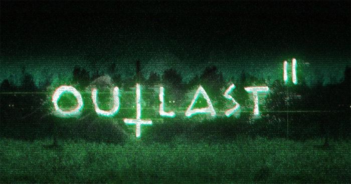 Outlast 2: La démo du jeu est maintenant disponible!