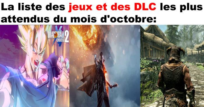 Les jeux et les DLC les plus attendus du mois d'octobre!