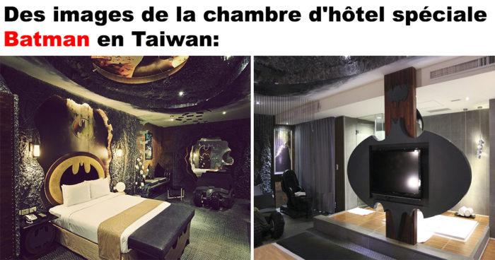 La chambre d'hôtel Batman!