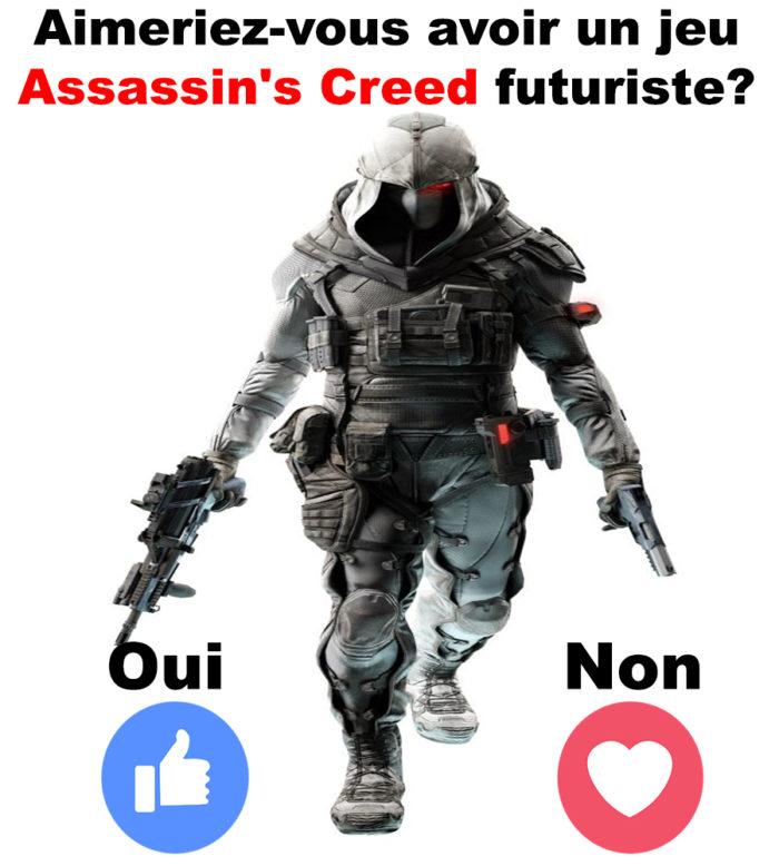 Aimeriez-vous avoir un jeu Assassin's Creed futuriste?