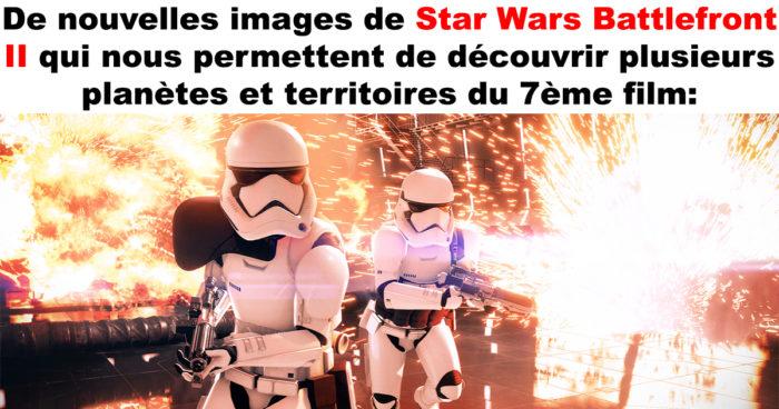 Star Wars Battlefront II a dévoilé de nouvelles images!