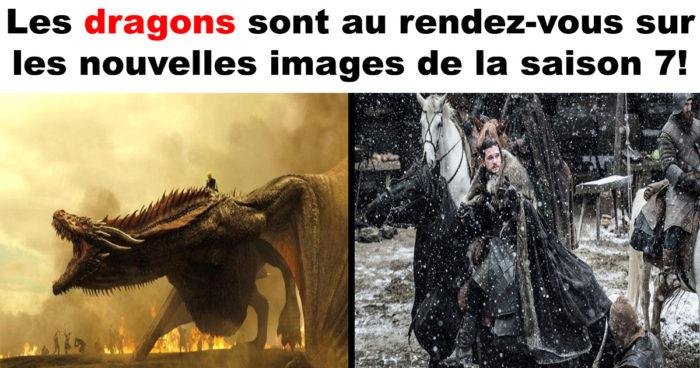 De nouvelles images de la saison 7 de Game of Thrones!