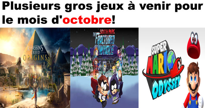 Les jeux vidéo à venir pour octobre 2017!