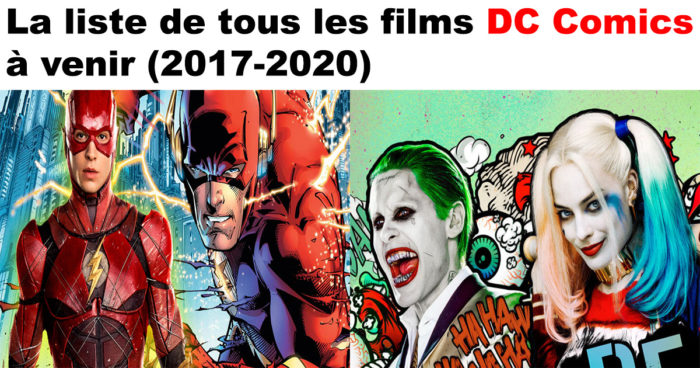Les films DC Comics à venir!