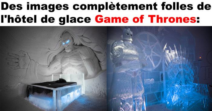 Un hôtel de glace Game of Thrones  vient d'ouvrir en Finlande en collaboration avec HBO!