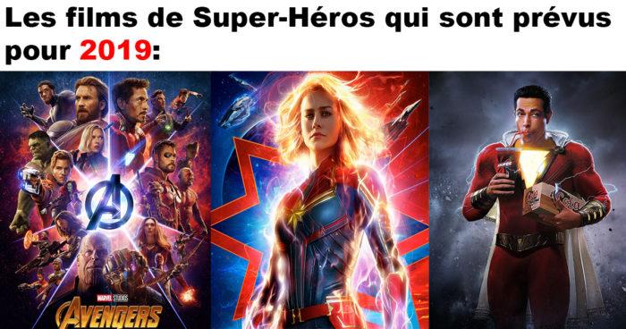 La liste de tous les films de Super-Héros qui sortiront en 2019 (classés par date de sortie)