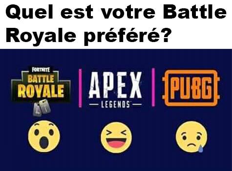 Votre Battle Royale préféré?