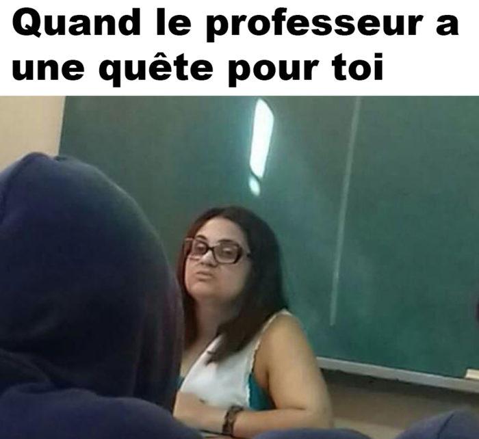 Quand le professeur a une quête