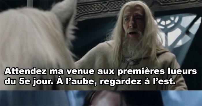 Gandalf et ses demandes bizarres
